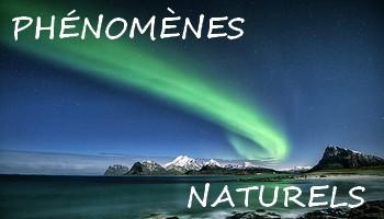 Voyage phénomènes naturels